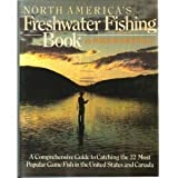 North America's Freshwater Fishing Book, Rosenthal, Mike, 0684191474
