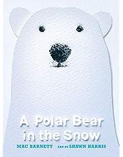 Polar Bear in the Snow, A
