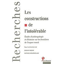 Les Constructions de l'intolérable