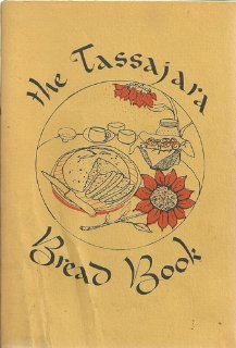 The Tassajara Bread Book 1st (first) edition by Brown, Edward Espe published by Shambhala (1977) [Paperback]