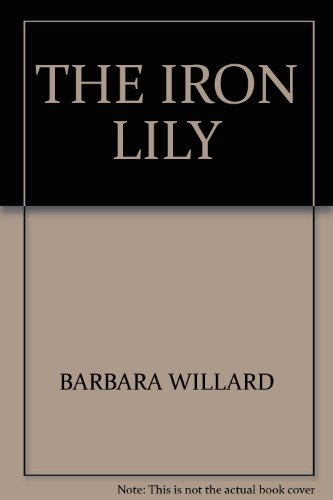 THE IRON LILY