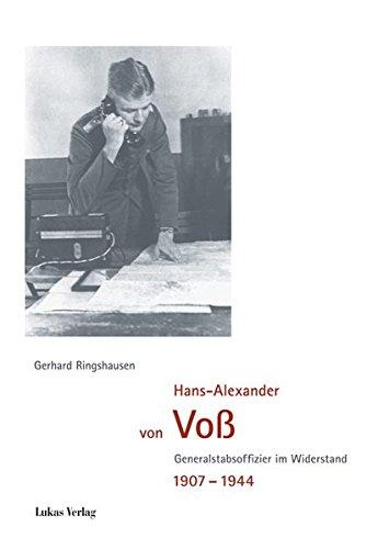 Hans-Alexander von Voß: Generalstabsoffizier im Widerstand