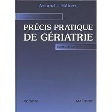 Precis Pratique de Geriatrie 3e Ed.
