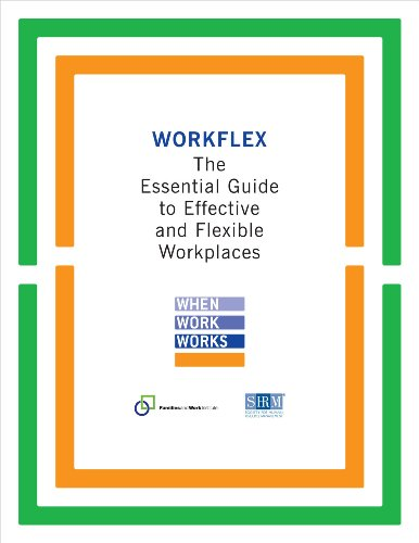 Workflex: The Essential Guide to Effective and Flexible Workplaces