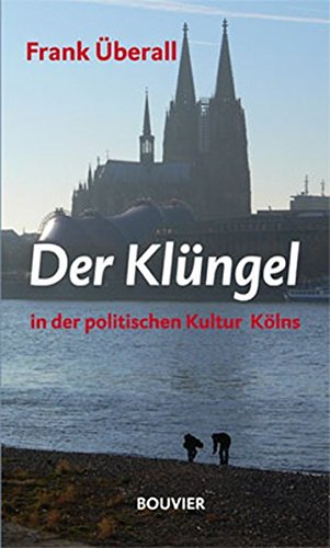 Der Klüngel in der politischen Kultur Kölns