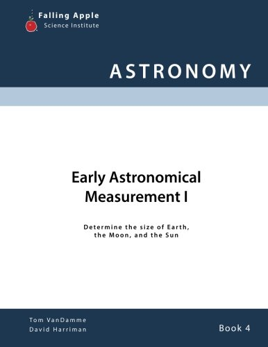 Early Astronomical Measurement I (Astronomy) (Volume 4)
