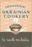 Traditional Ukrainian Cookery ~ 1982 Thirteenth Edition