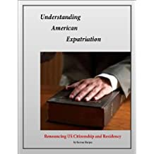 Understanding American Expatriation