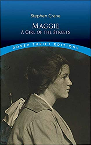 Maggie A Girl Of The Streets Dover Thrift Editions Stephen Crane  Turn On Click Ordering For This Browser
