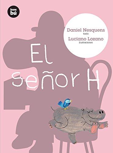 El señor H (Primeros lectores) (Spanish Edition)