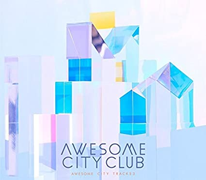 Awesome City Club - Awesome City Tracks 3 [Japan CD] VICL-64572 ...