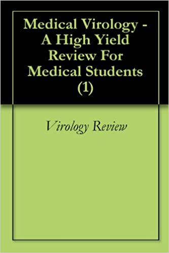 Medical Virology - A High Yield Review For Medical Students (1)