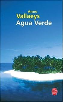Agua Verde par Vallaeys