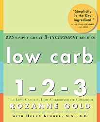 Low Carb 1-2-3: The Low-Calorie, Low-Carbohydrate Cookbook