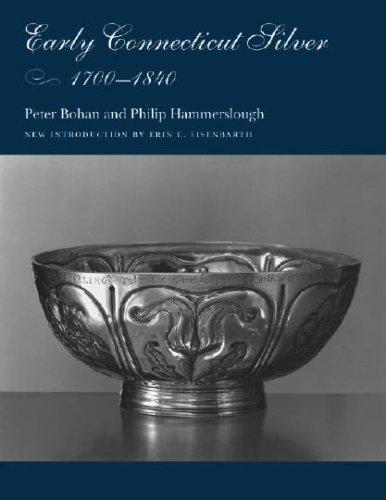 Early Connecticut Silver, 1700–1840 (Garnet Books) pdf