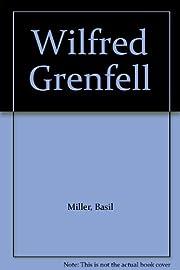 Wilfred Grenfell de Basil Miller