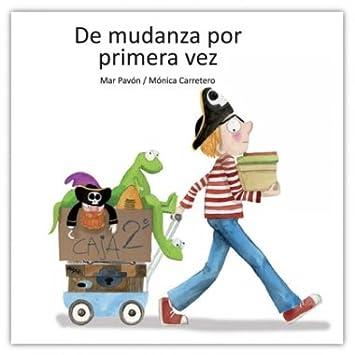 Ediciones Sieteleguas S.L - De mudanza por primera vez: Amazon.es: Juguetes y juegos