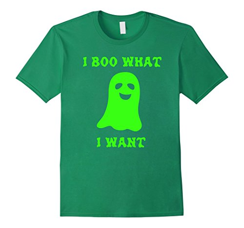 Mens I Boo What I Want Ghost T-Shirt -Funny Halloween Costume Small Kelly Green