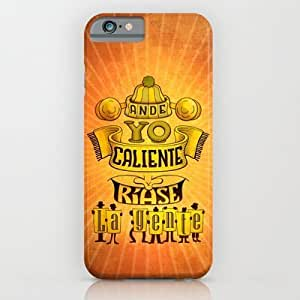 Society6 - Ande Yo Caliente... iPhone 6 Case by Pepetto