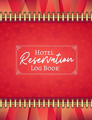 Hotel Reservation Log Book: Guest House Booking Form Template, Reservation Information System, Hotel Reservation Format, Room Reservation Form ... Women, Adults, 110 (Hospitality & Comfort)