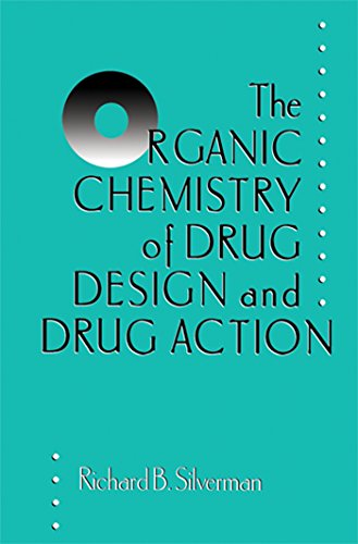 Download Pdf The Organic Chemistry Of Drug Design And Drug Action Read Book By Richard B Silverman 658rut32rw5u5e2