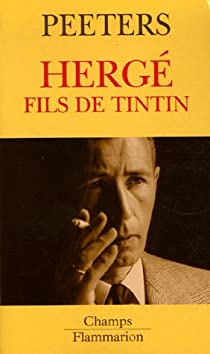 Hergé, fils de Tintin par Peeters