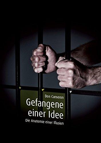 Gefangene einer Idee: Die Anatomie einer Illusion pdf download (Don ...