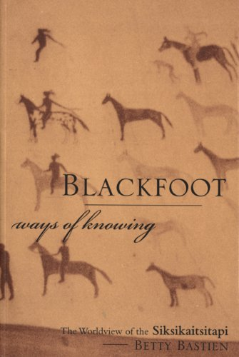 Blackfoot Ways of Knowing: The Worldview of the - Calgary Indian Stores