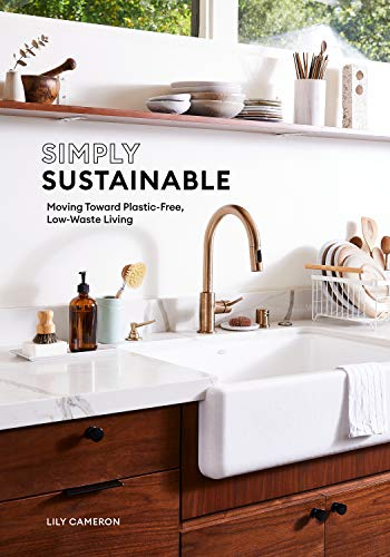 Book Cover: Simply Sustainable: Moving Toward Plastic-Free, Low-Waste Living