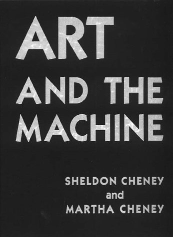 Art and the Machine: An Account of Industrial Design in 20Th-Century America
