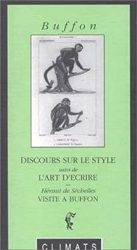 Discours sur le Style, suivi de L'Art d'écrire par Georges-Louis Leclerc Buffon