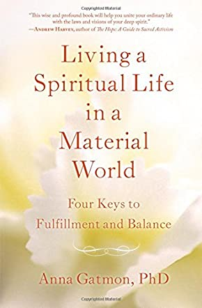 Living a Spiritual Life in a Material World