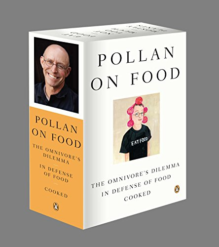 Pollan on Food Boxed Set: The Omnivore's Dilemma; In Defense of Food; Cooked (Pollard Cookbook)