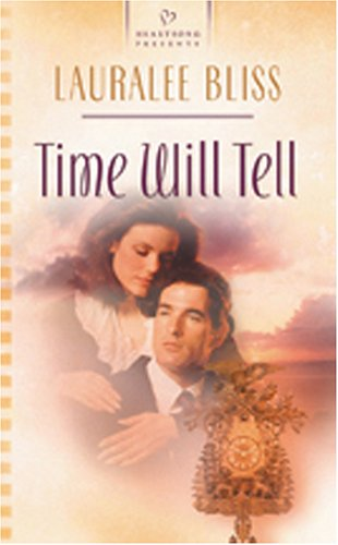 Time Will Tell: Mysteries in Time Series #2 (Heartsong Presents #622)