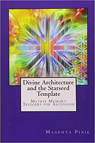 Divine Architecture and the Starseed Template: Matrix Memory