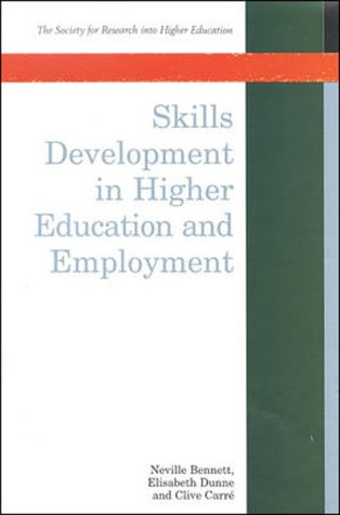 Skills Development in Higher Education and Employment (Society for Research into Higher Education)