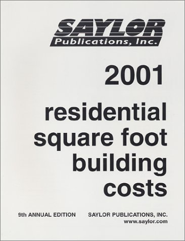 Residential Square Foot Building Costs 2001