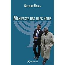 Manifeste des Juifs Noirs: Essai pour la tolérance (French Edition)