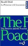 La princesse et le braconnier par Dahl