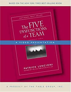 The Five Dysfunctions of a Team: A Video Presentation