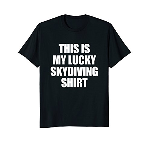 Mens This Is My Lucky Sky Diving Tshirt Skydiver Apparel Medium Black
