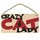"""Imagine This """"Crazy Cat Lady Wood Sign for Pets"""