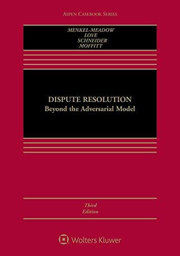 Dispute Resolution: Beyond the Adversarial Model