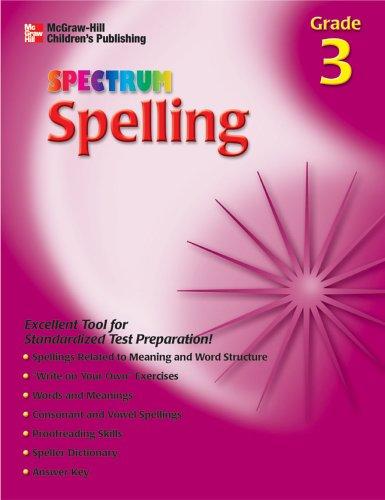 Spectrum Spelling, Grade 3 (McGraw-Hill Learning Materials Spectrum)