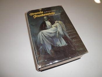 Classics of Horror: Dracula/Frankenstein/2 Books in 1 0861366069 Book Cover