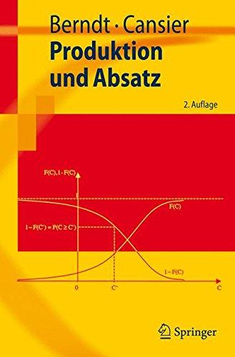 Produktion und Absatz (Springer-Lehrbuch)