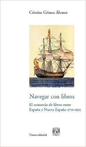 Navegar con libros: El comercio de libros entre España y Nueva ...