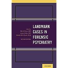 Landmark Cases in Forensic Psychiatry (Landmark Papers In)