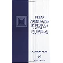 Urban Stormwater Hydrology: A Guide to Engineering Calculations