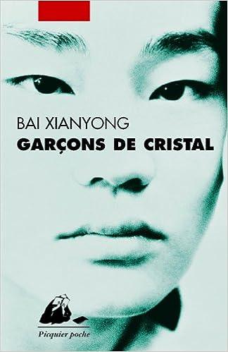 Bai Xianyong - Garcons de ristal